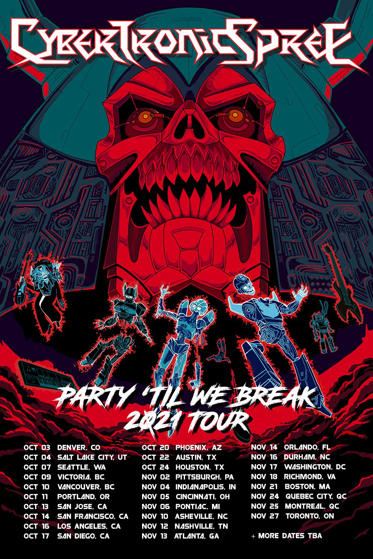 Cybertronic Spree Party 'Til We Break 2020 Tour
